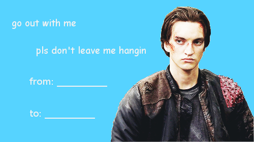 Valentine's day card || The 100 || John Murphy || Richard Harmon