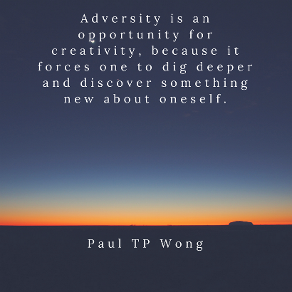 Adversity Breeds Creativity Inspirational Quotes Life Quotes Original Quotes