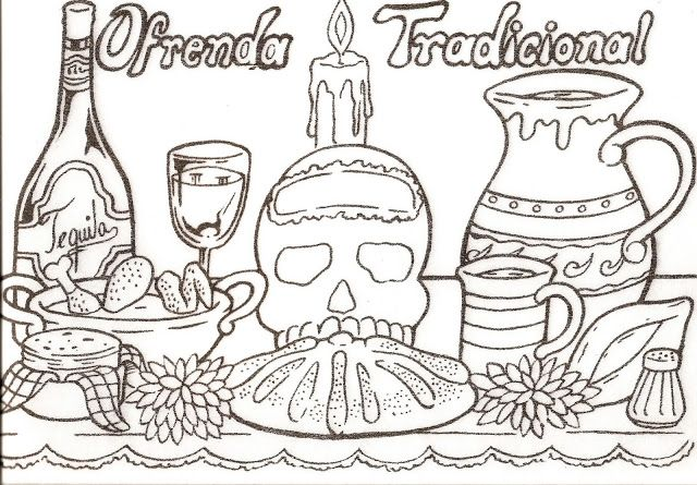 Colorear Ofrenda Tradicional White Out The Tequila Part Of It
