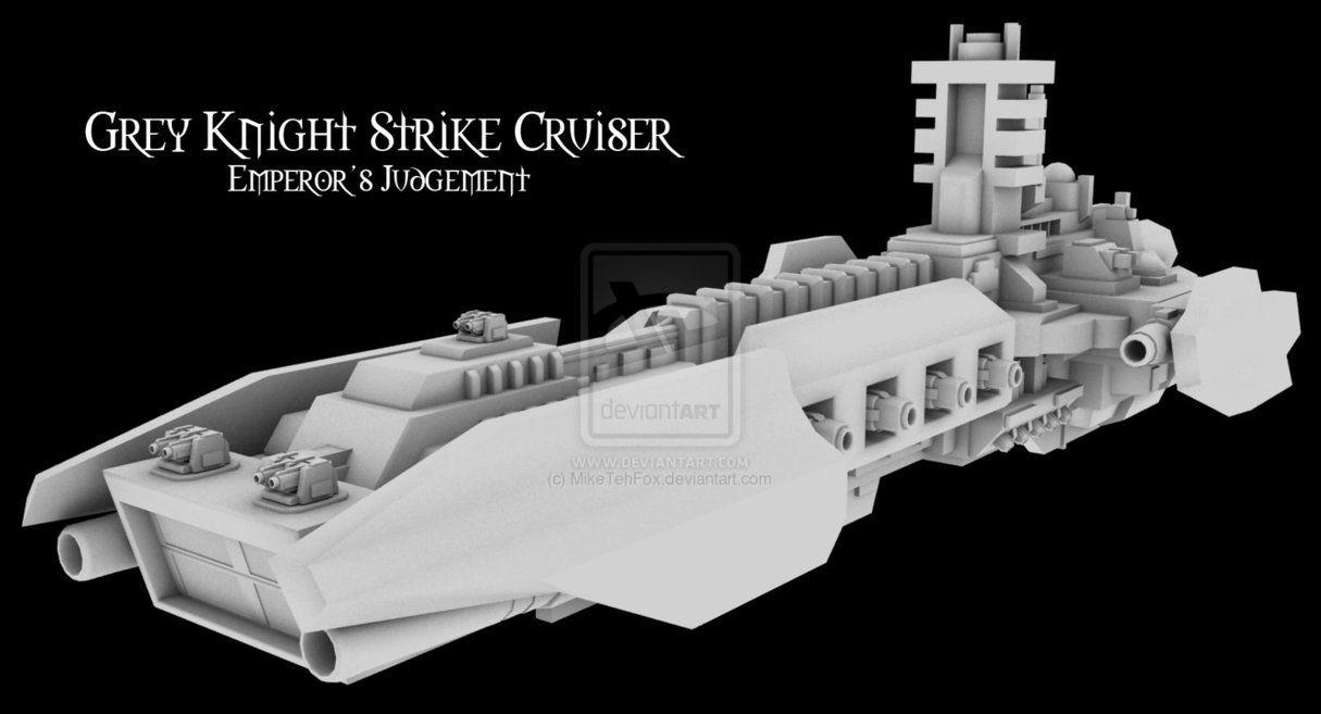 Grey Knight Strike Cruiser Emperor S Judgement Cruisers Grey