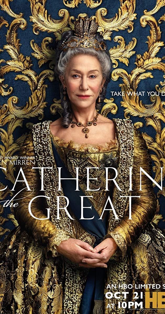 With Helen Mirren Jason Clarke Rory Kinnear Gina Mckee Story Of The Greatest Tsarina Catherine The Great Catherine The Great Greatful Catherine
