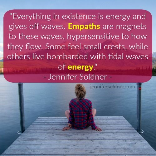 Empaths are magnets for energy