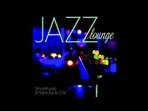 youtube playlist jazz lounge