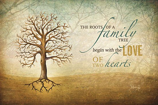 Quote The Roots Of A Family Tree Begin With The Love Of Two Hearts