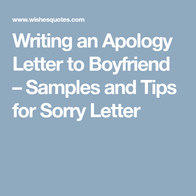 Sample apology letter to boyfriend