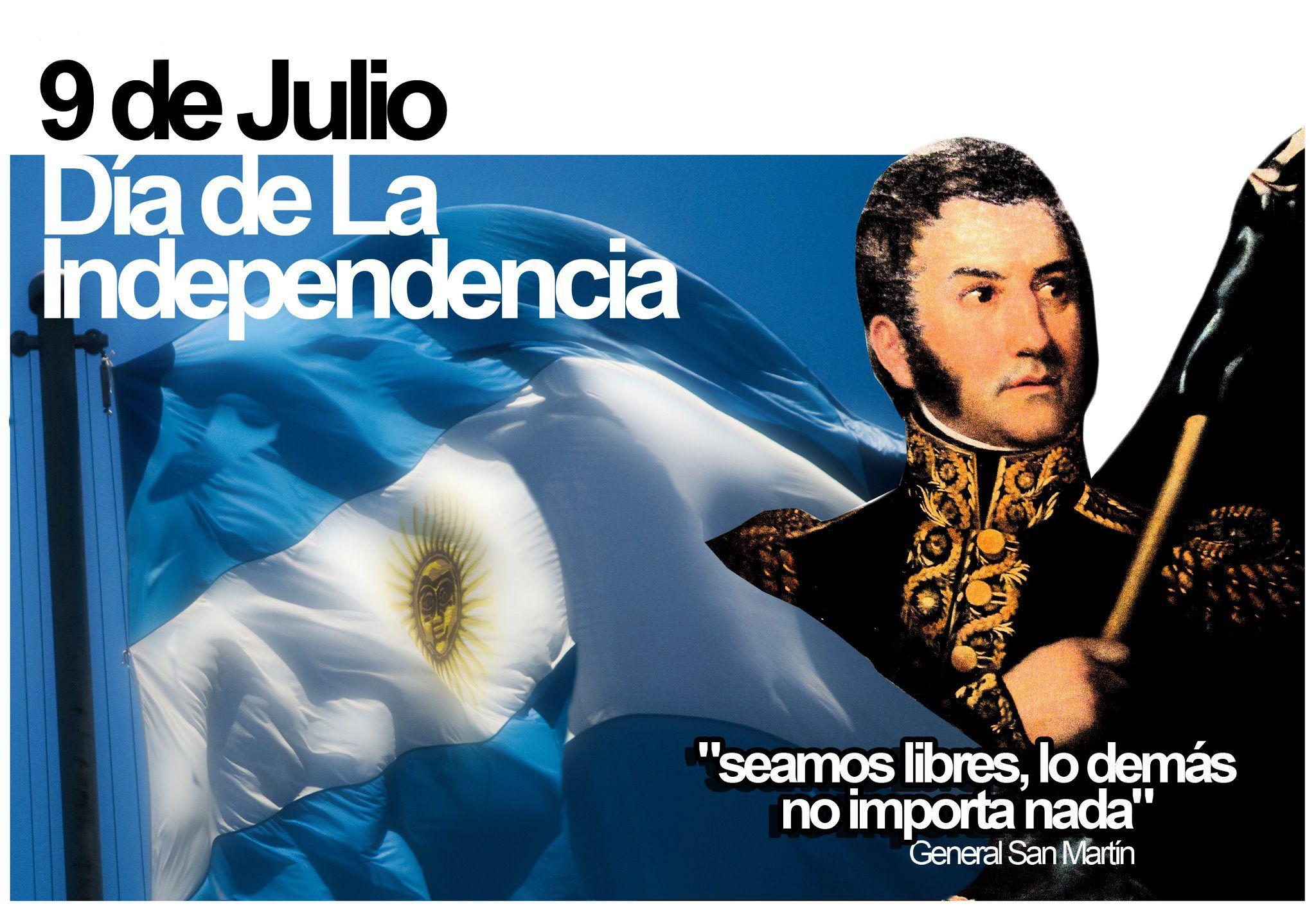 """¡#9 de #julio #Dia de la #Independencia!  -""""Seamos libres lo demás no importa nada""""- General San Martin"""