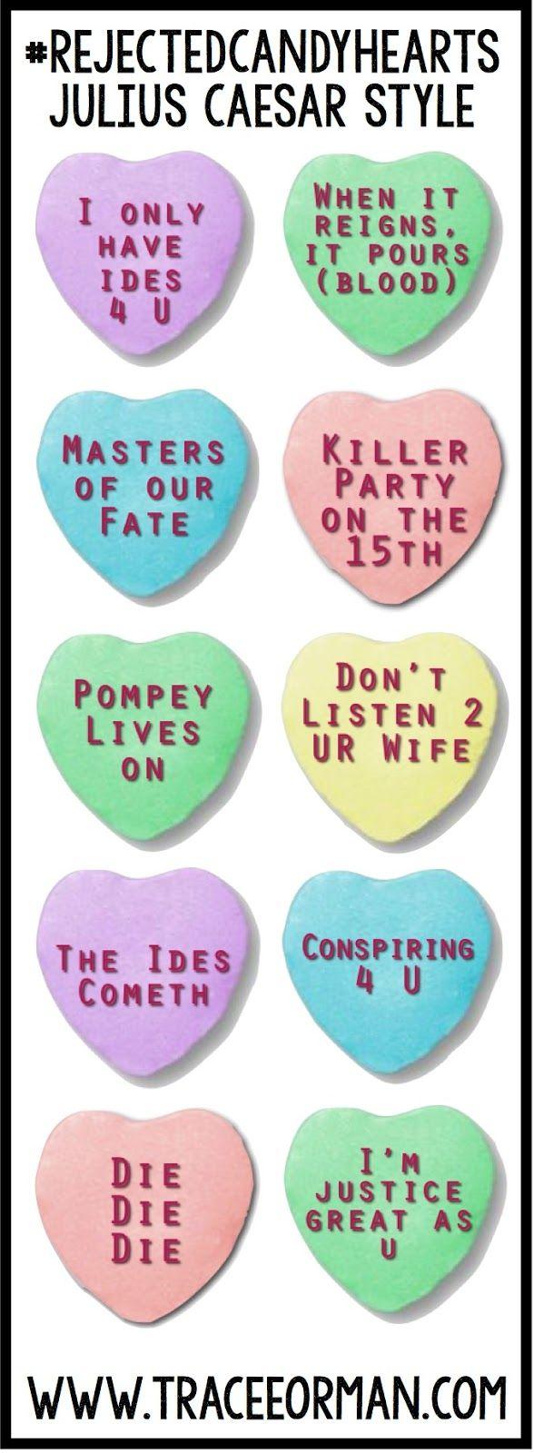 Valentine Rejected Candy Hearts Teaching Shakespeare Julius Caesar Valentines High School