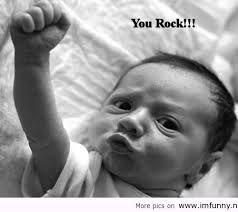 You Rock Meme Google Search Funny Babies Funny Kids Fun Funny Funny