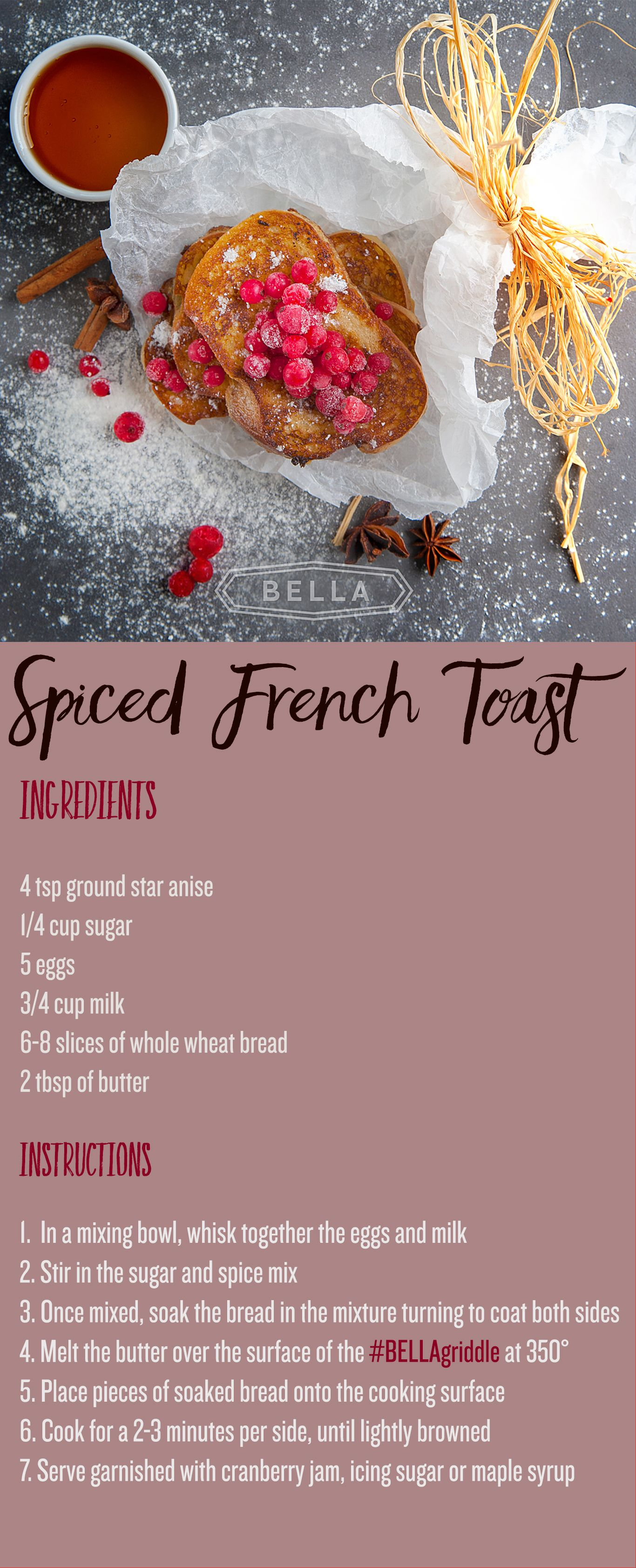 Bella Spiced French Toast With Ground Star Anise Use Your Bella Griddle To Make  Perfectly