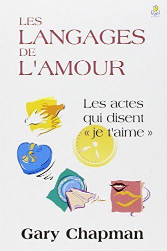 Les 5 Langages De L'amour Test : langages, l'amour, Recension, Langages, L'amour, Chapman, Chapman,, Langage,, Expressions, D'amour