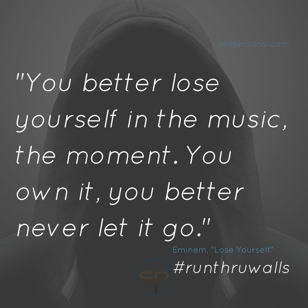 You Better Never Let It Go Eminem