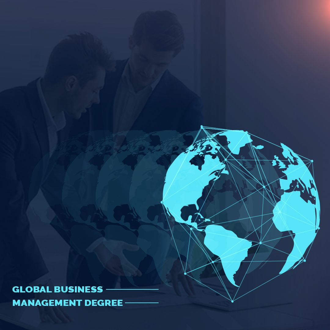 What Is A Global Business Management Degree Business Management Degree Business Management Global Business