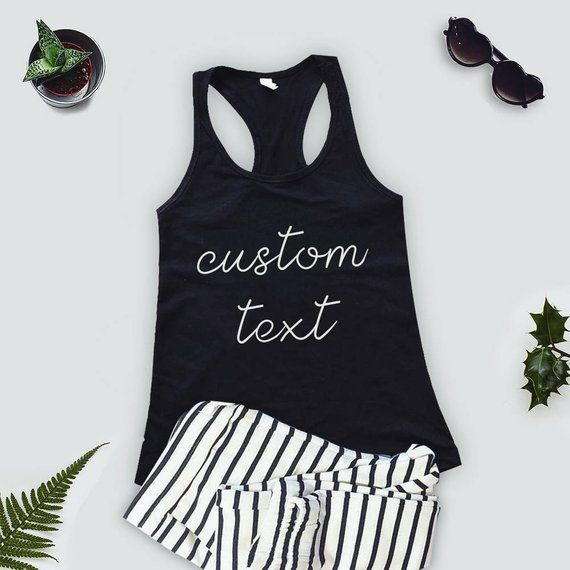 5b8c12e249 Your Text Tank Top, Custom Text Personalized Muscle Tank Top, Women Graphic  Tee, Ladies Muscle Tee,