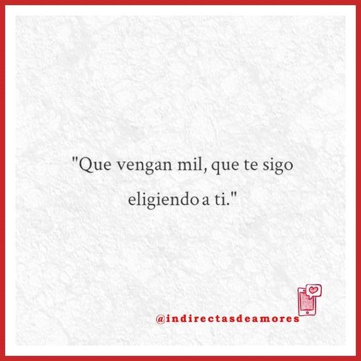 Indirectas Frases Amor Love Frasesdeamor Instachile Santiago