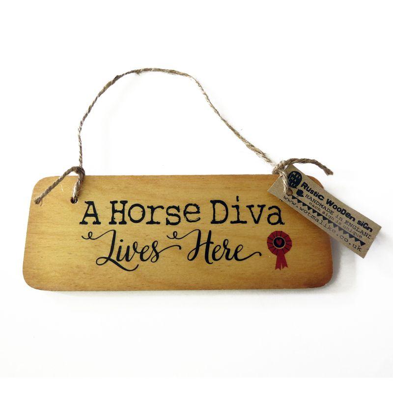A Horse Diva Lives Here Wooden Sign Diva