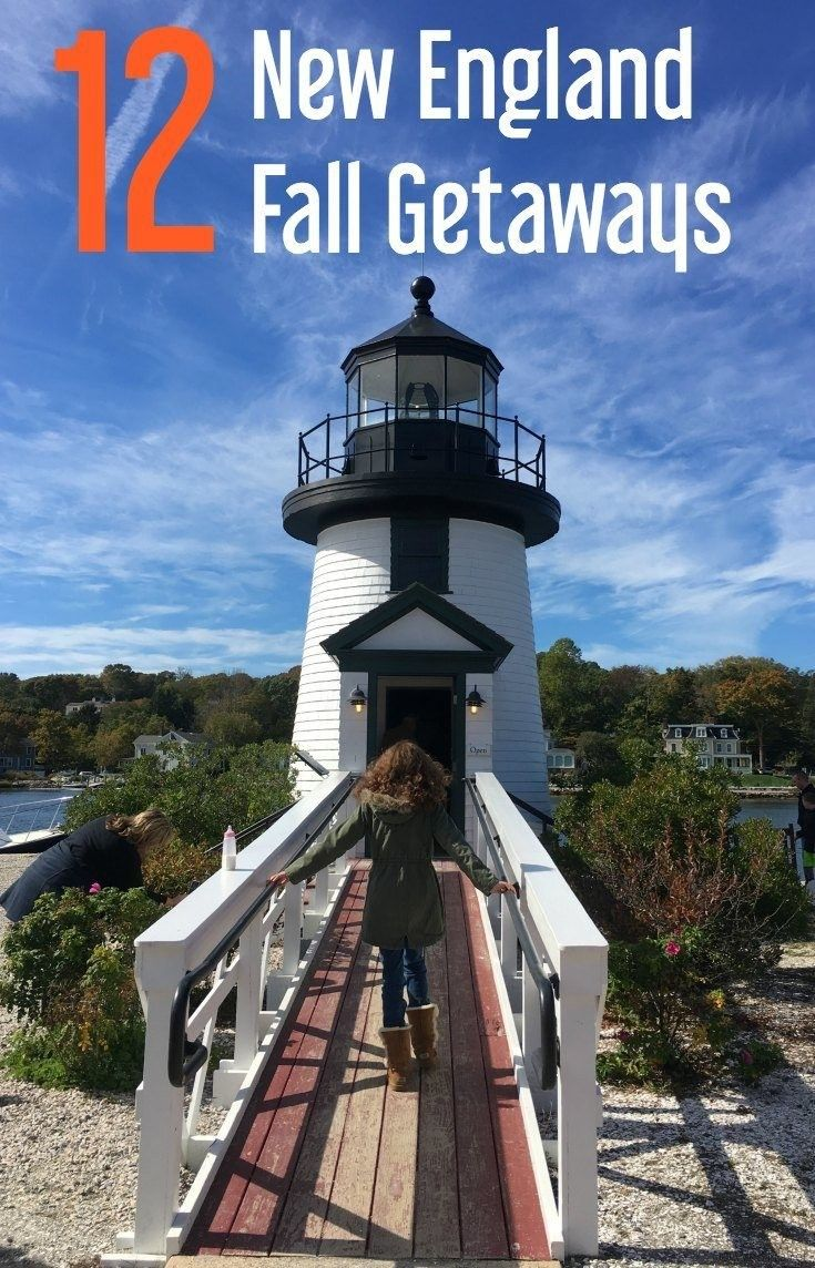 12 Fall Family Vacations In New England Perfect For
