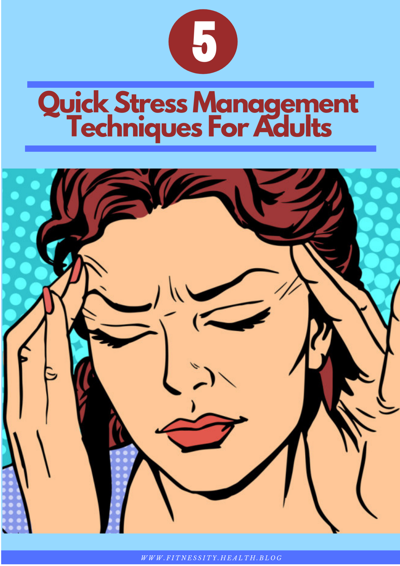 5 Quick Stress Management Techniques For Adults
