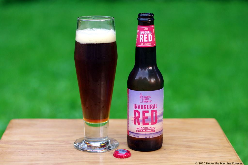 Wisconsin Brewing Company – Inaugural Red | Never the Machine Forever