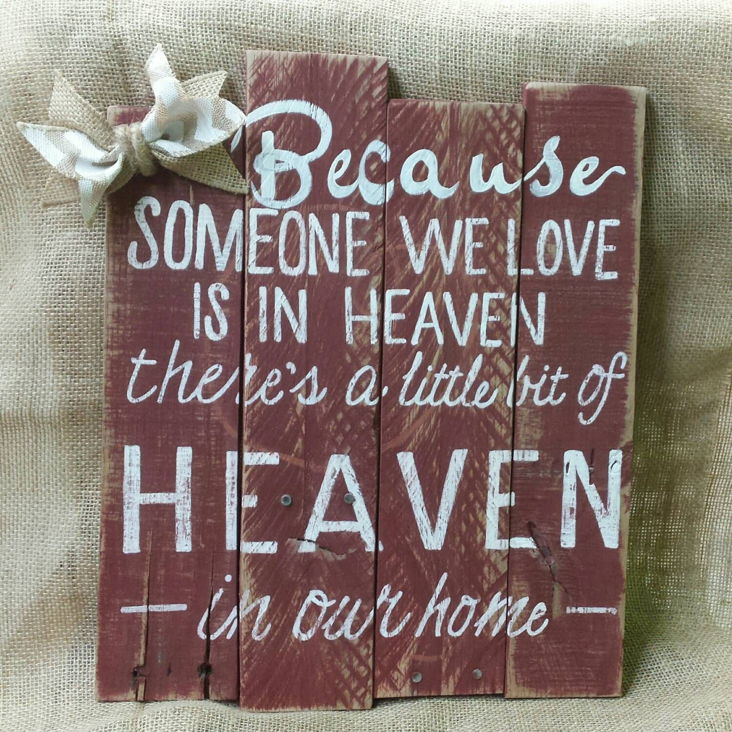 House Fire Sympathy Quotes: Heaven Wall Hanging