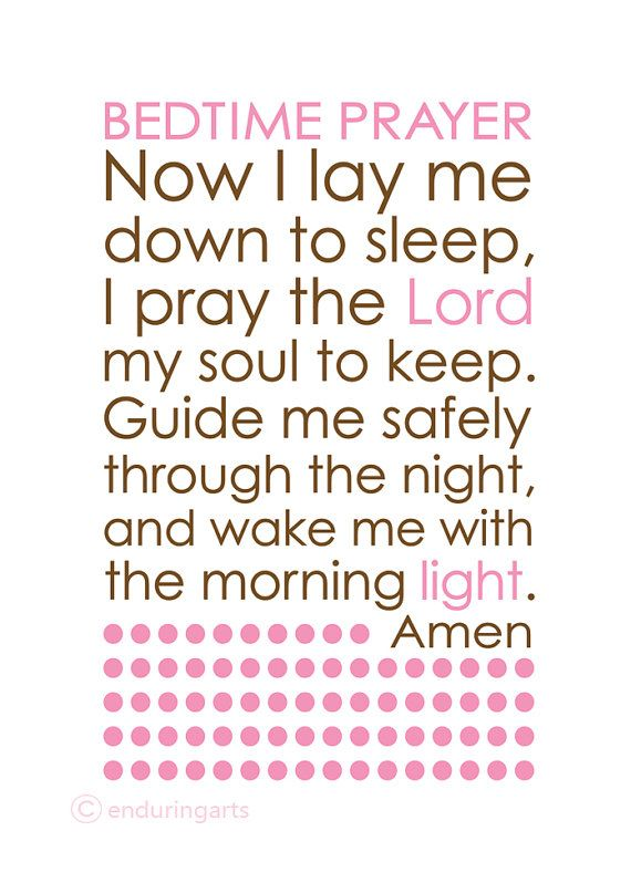 Bedtime Prayer Now I Lay Me Down To Sleep Want To Make This For