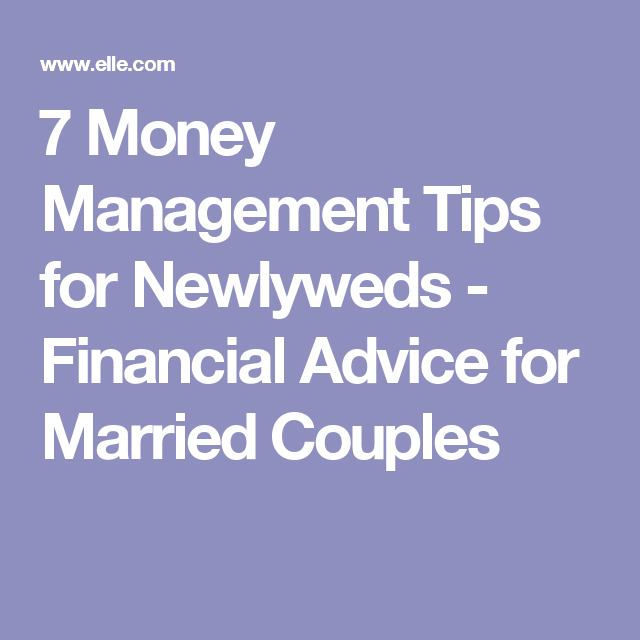 7 Money Management Tips for Newlyweds - Financial Advice for Married Couples