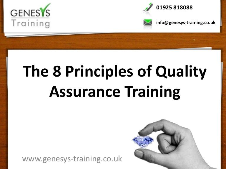 ThePrinciplesOfQualityAssuranceTraining By Genesys Training