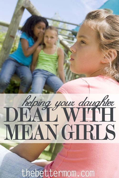 Helping Your Daughter Deal with Mean Girls #mygirl