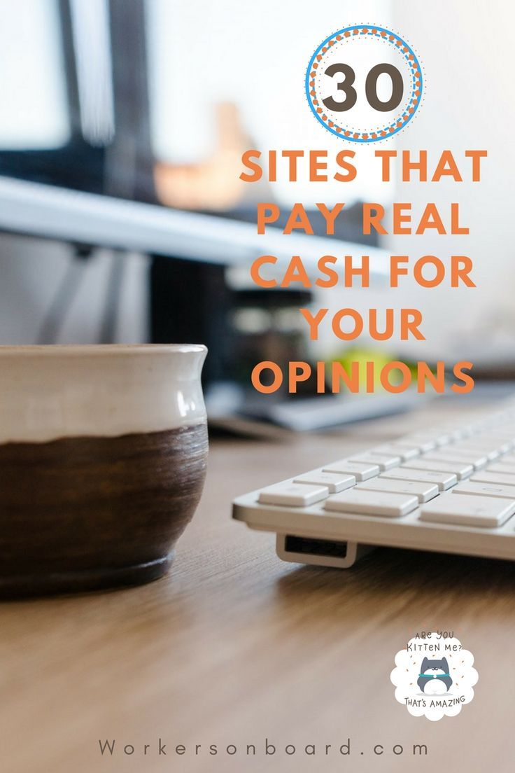 30 sites that pay real cash for your opinions