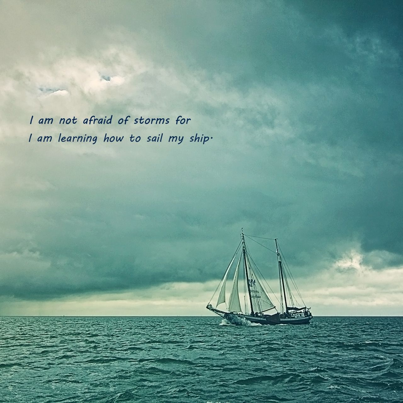 Amazing Image Result For Sailing Quote I Am Not Afraid Nice Ideas