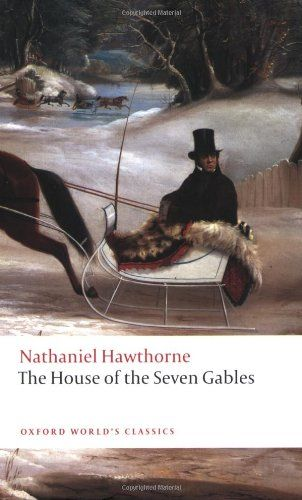The House Of The Seven Gables Oxford Worlds Classics Amazon