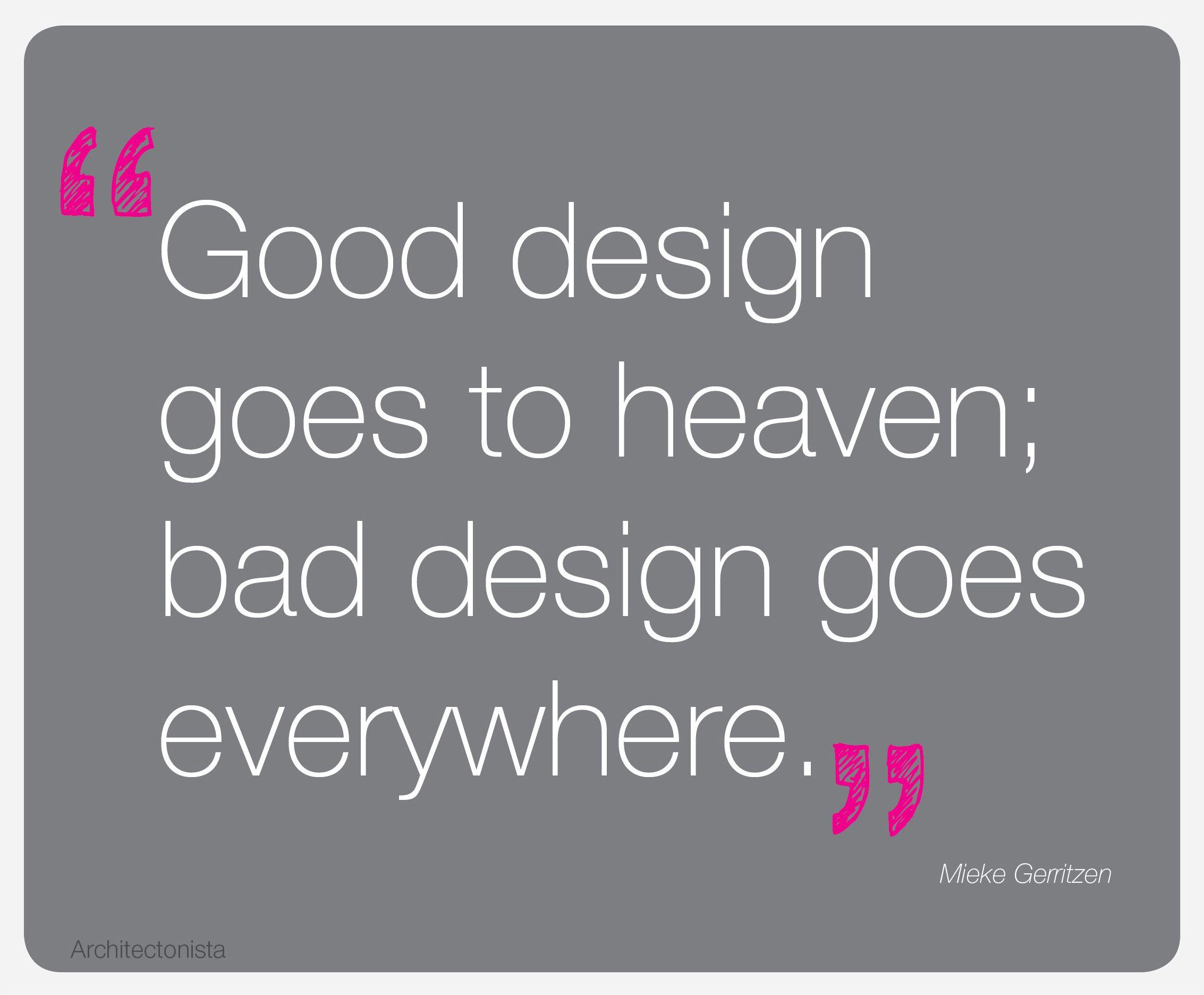 Design Quote Interior Design Quotes Bad Design Design Quotes