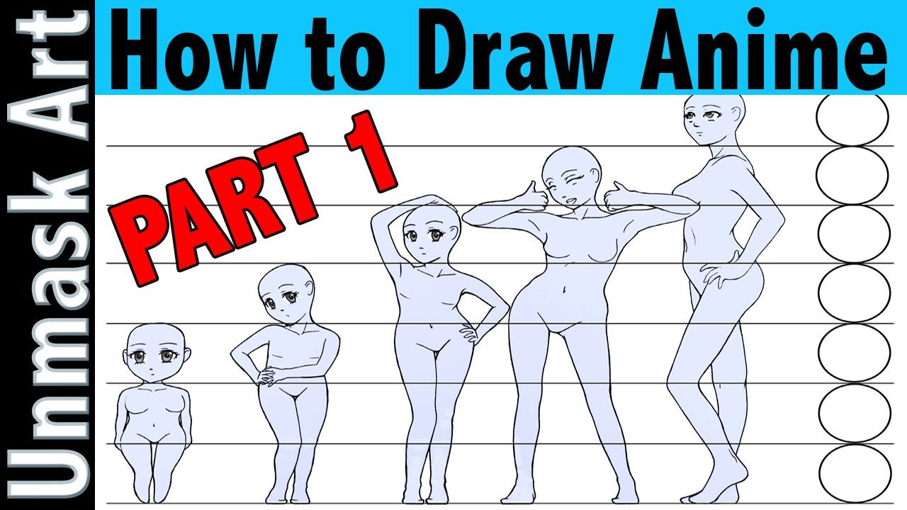 How to Draw Anime Part 1 Proportions & Creating a