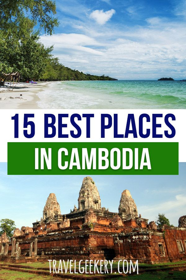 Cambodia Travel: Looking for the best places to visit in Cambodia? Apart from the magical Angkor Wat in Siem Reap, there's a lot more destinations to put on your Cambodia travel list. See these tips on Cambodia destinations for when you want to go backpacking the country. #cambodia #cambodiatravel #travelgeekery