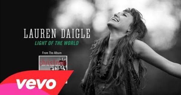Lauren Daigle – Light Of The World Video W/ Lyrics ... #lauren #daigle #light #world #chords ...
