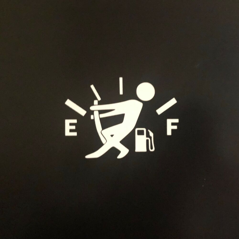 Fuel Gauge Empty Stickman Buy 1 Get 1 Free Car Bumper Stickers Bumper Stickers Funny Decals [ 1000 x 1000 Pixel ]