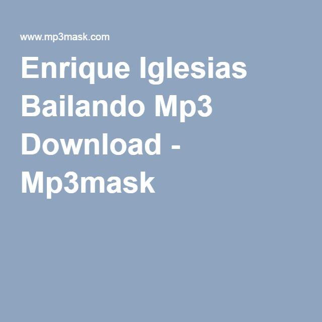 bailando spanish version mp3 free download
