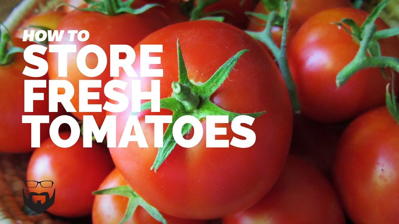 How To Store Fresh Tomatoes In 2020 Fresh Tomatoes Tomato Sustainable Eating