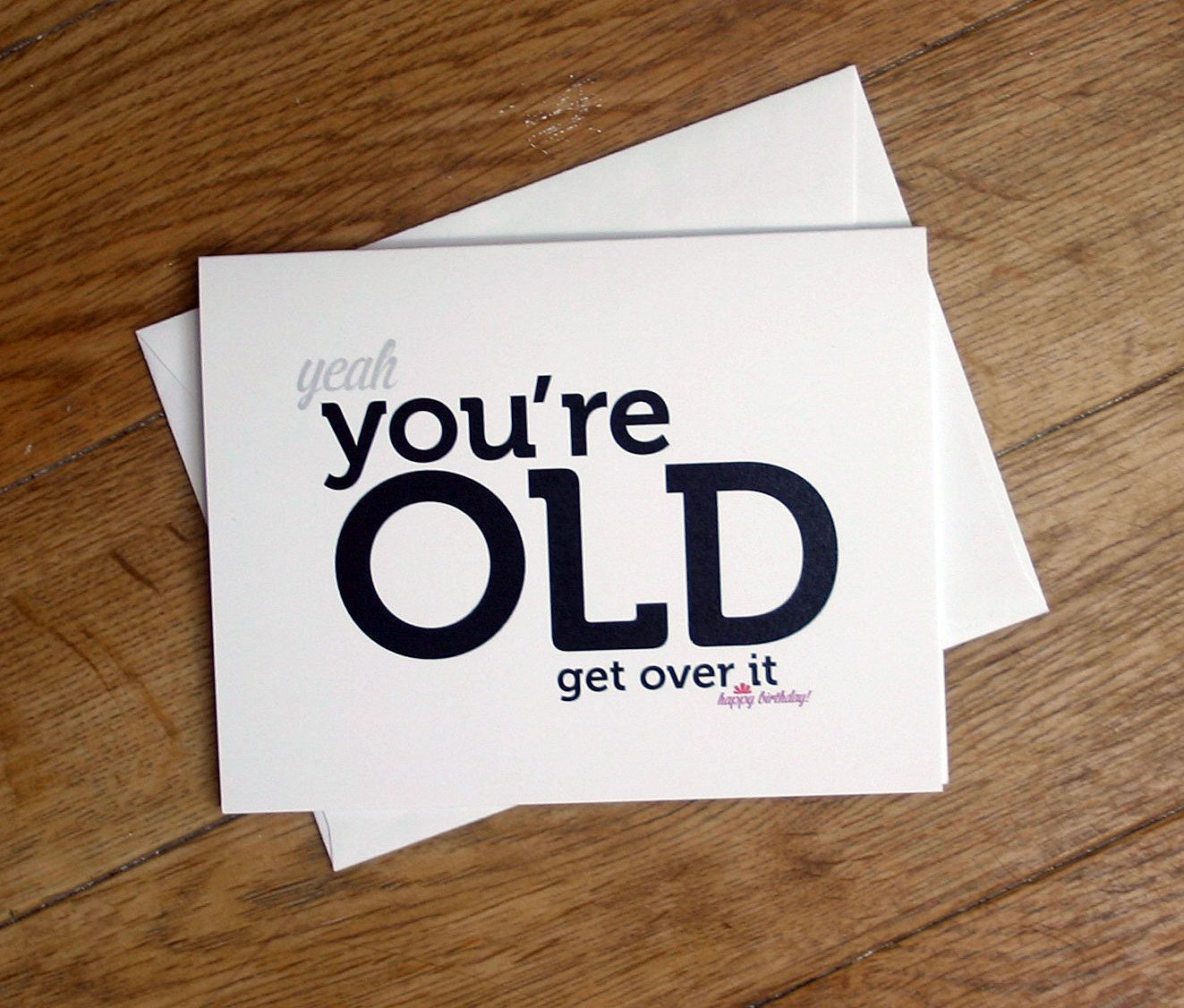 Old Man Birthday Quotes Funny Funny Birthday Card Ideas