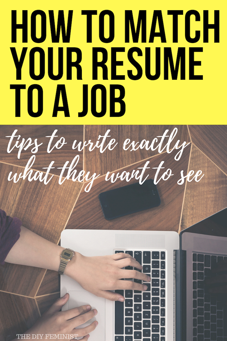 How to Tailor a Resume to a Job Job resume, Career