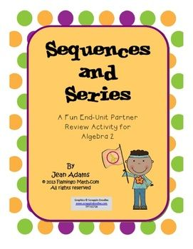 Sequences And Series Stations Activity Algebra 2 Unit 9 Station Activities Sequence And Series Algebra