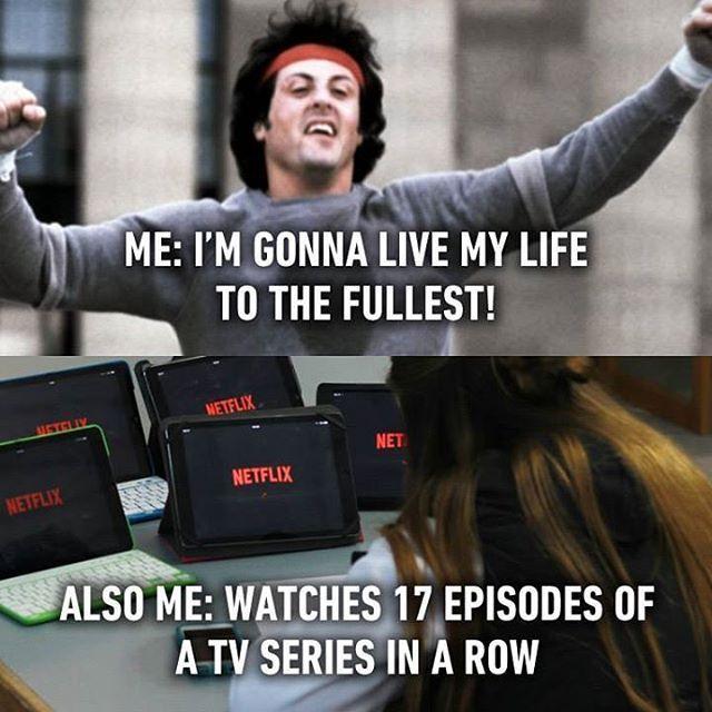 Isn T That Living Life To The Fullest Follow 9gag 9gagmobile 9gag Netflix Lol Followback In Funny Quotes About Life Funny Quotes Funny Quotes For Teens