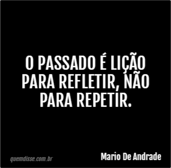Frase De Mario De Andrade Frases Indiretas Frases