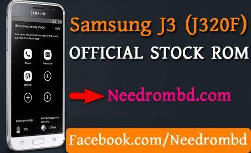 Samsung J3 (J320F) Official Stock Firmware Rom | Smartphone