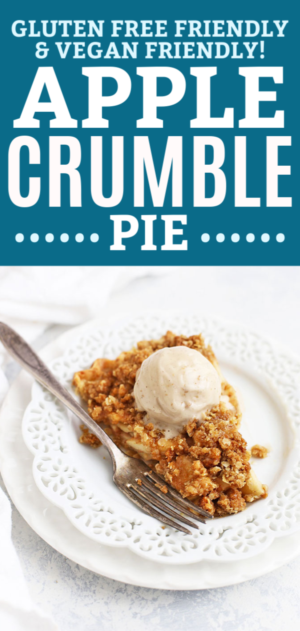 Apple Crumble Pie (Gluten Free & Dairy Free Friendly!) #applepie