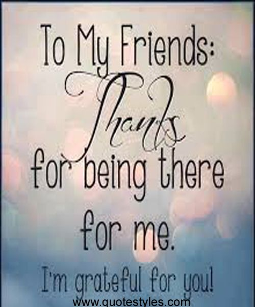I AM GRATEFUL FOR YOU—FRIENDSHIP QUOTES | *** Friendship ...