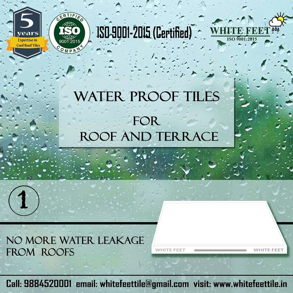 Best Water Proof Roof Tiles In Chennai White Feet Cool Roof Tiles Cool Roof Roof Tiles Roofing