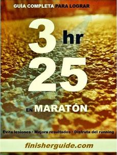 Guía completa para bajar de 3h25 en Maratón