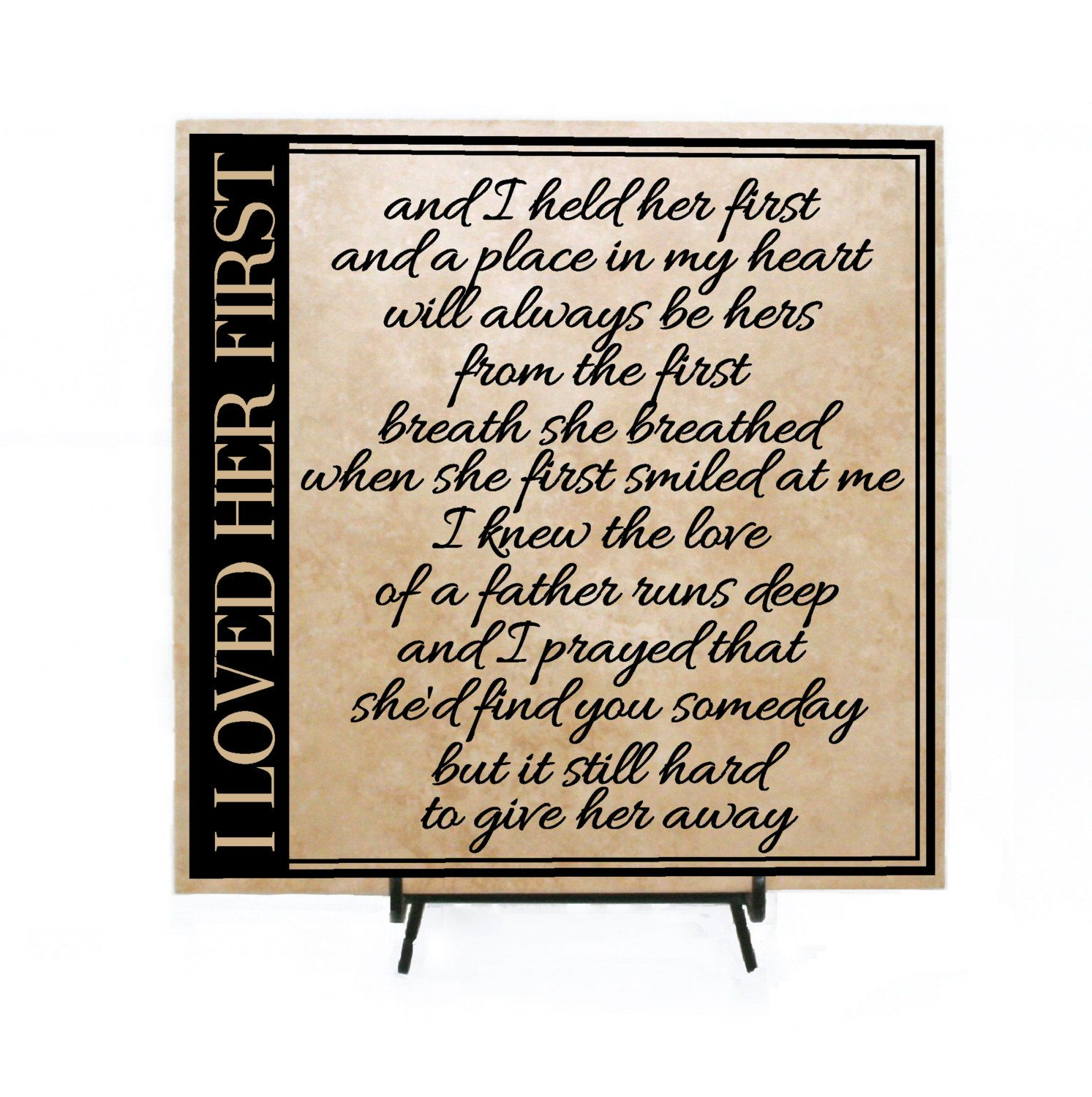 I loved her first Sign - Ceramic Tile, Wood Board - Father of the ...