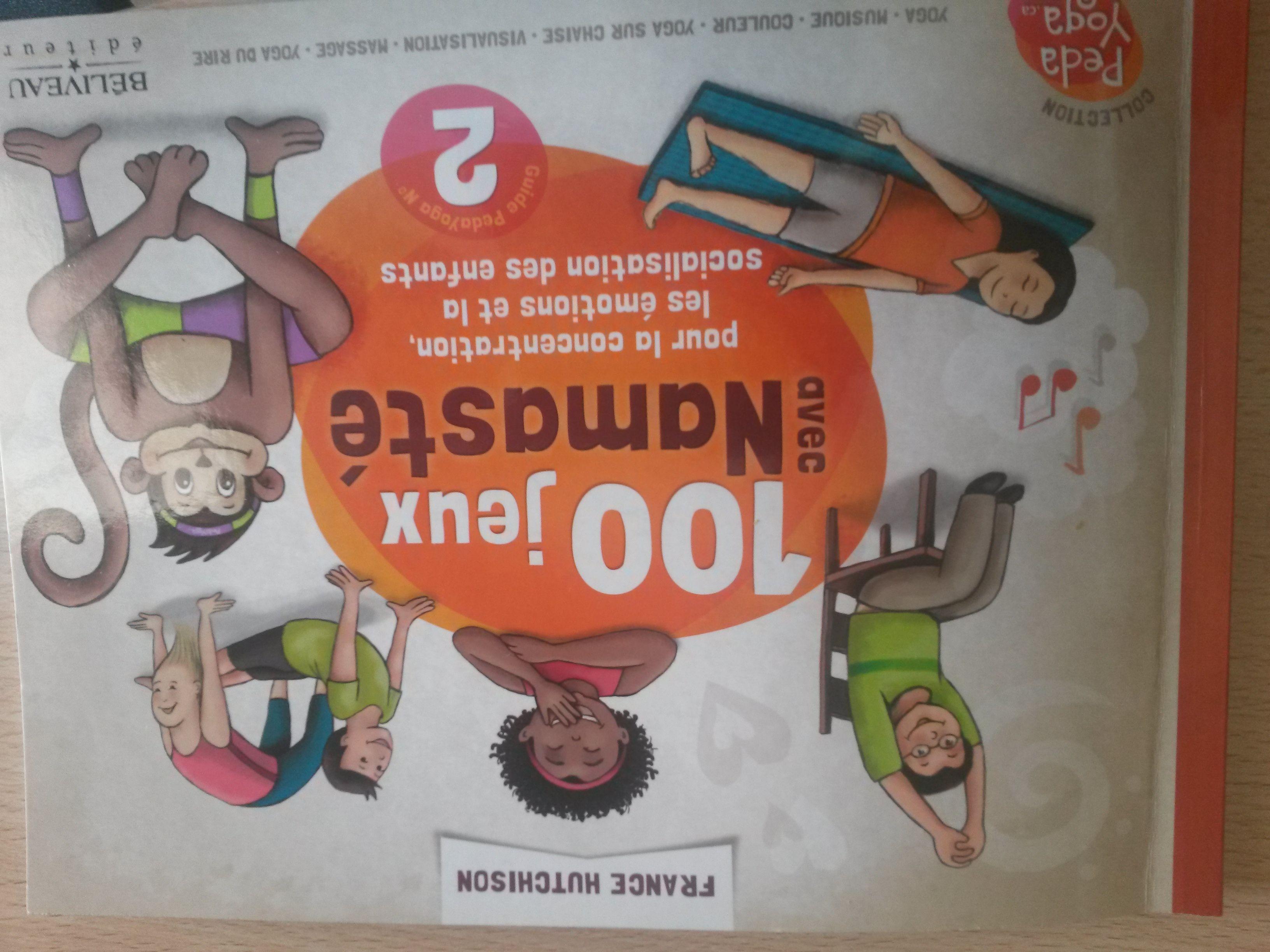 100 jeux avec namasté pour la concentration, les émotions et la  sociabilisation des enfants