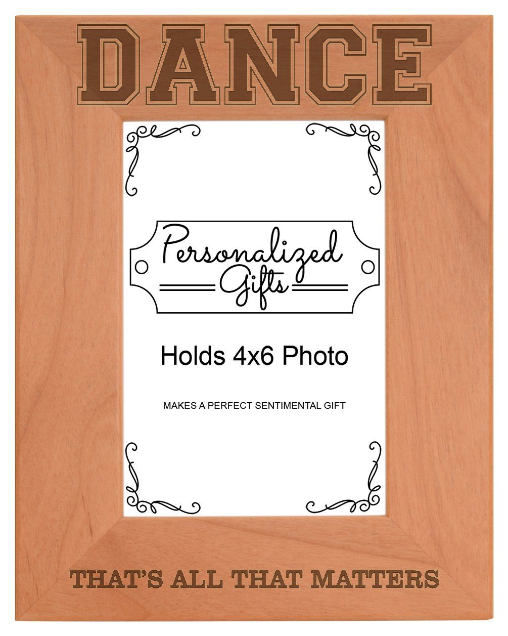 Personalized Gifts Dancer Gift Dancing Thats All That Matters Natural Wood Engraved 4x6 Portrait Pi Grandma Picture Frame Picture Frames Personalised Gift Shop
